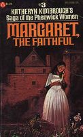 Margaret, the Faithful by Katheryn Kimbrough