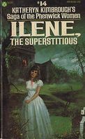 Ilene, the Superstitious by Katheryn Kimbrough
