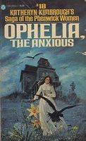 Ophelia, the Anxious by Katheryn Kimbrough