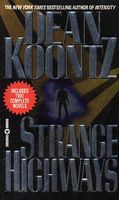 Strange Highways by Dean Koontz / Dean R. Koontz