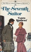The Seventh Suitor by Laura Matthews