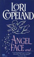 Angel Face and Amazing Grace by Lori Copeland