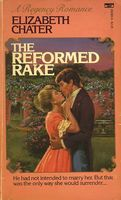 The Reformed Rake by Elizabeth Chater