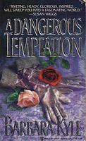 A Dangerous Temptation by Barbara Kyle (1)