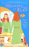 Shoots to Kill by Kate Collins