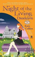 Night of the Living Dandelion by Kate Collins
