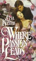 Where passion leads lisa kleypas