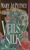 Veils of Silk by Mary Jo Putney