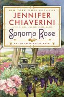 Sonoma Rose by Jennifer Chiaverini