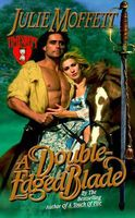 A Double-Edged Blade by Julie Moffett