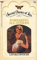 Forsaking All Others by LaVyrle Spencer