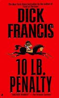 Dick Francis-10 LB. Penalty ***SIGNED 1st HB Edition*** Like New condition