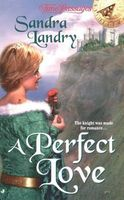 A Perfect Love by Sandra Landry