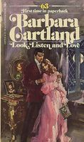 Look, Listen and Love by Barbara Cartland