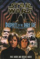 Prophets of the Dark Side by Paul Davids; Hollace Davids