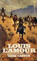 Dark Canyon Louis L'Amour