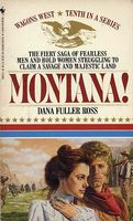 Montana! by Dana Fuller Ross