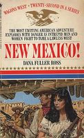 New Mexico! by Dana Fuller Ross