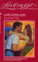 Squeeze Play by Lori Copeland