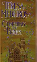 Charming the Prince by Teresa Medeiros