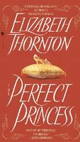 The Perfect Princess by Elizabeth Thornton