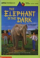 The Elephant In the Dark by Carol Carrick