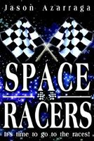 Space Racers by Jason Azarraga