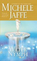 The Water Nymph by Michele Jaffe