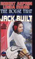 The House That Jack Built by Robert Asprin; Linda Evans