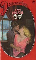 Meant to Be by Ann Major