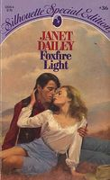 Foxfire Light by Janet Dailey