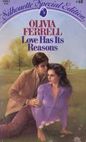 Love Has Its Reasons by Olivia Ferrell