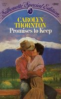 Promises to Keep by Carolyn Thornton