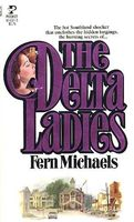 The Delta Ladies by Fern Michaels