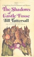 The Shadows of Castle Fosse by Jill Tattersall