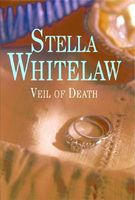 Veil of Death by Stella Whitelaw