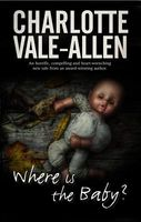 Where Is the Baby? by Charlotte Vale Allen