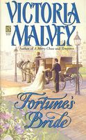Fortune's Bride by Victoria Malvey