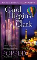 Popped by Carol Higgins Clark