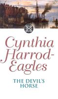 The Devil's Horse by Cynthia Harrod-Eagles