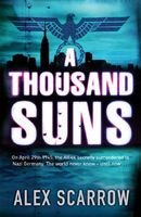 A Thousand Suns by Alex Scarrow
