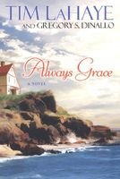 Always Grace by Tim LaHaye; Greg Dinallo