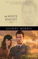 The White Knight by Gilbert Morris