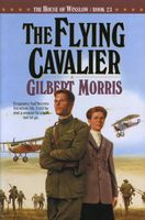 The Flying Cavalier by Gilbert Morris