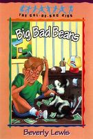 Big Bad Beans by Beverly Lewis
