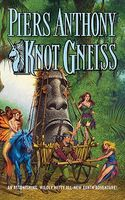Knot Gneiss by Piers Anthony