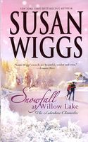 Snowfall At Willow Lake by Susan Wiggs
