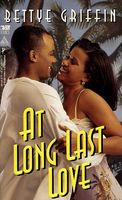 At Long Last Love by Bettye Griffin