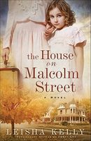 The House on Malcolm Street by Leisha Kelly