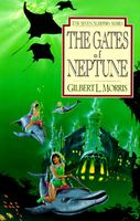 The Gates of Neptune by Gilbert Morris